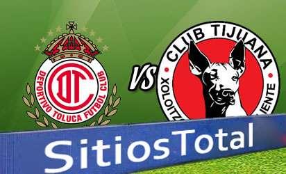 Toluca vs Xolos Tijuana En Vivo